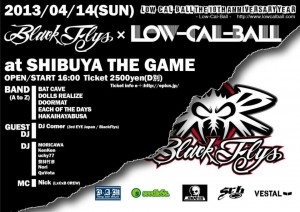 Low-Cal-Ball The 10th Anniversary Year ~BLACK FLYS x Low-Cal-Ball~