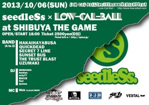 Low-Cal-Ball The 10th Anniversary Year ~seedleSs  x Low-Cal-Ball~