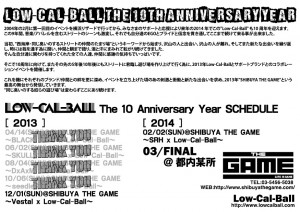 Low-Cal-Ball The 10th Anniversary Year