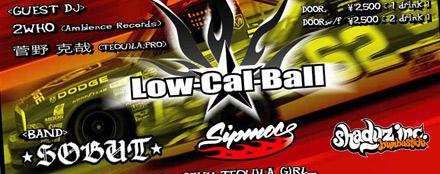 Low-Cal-Ball vol.22