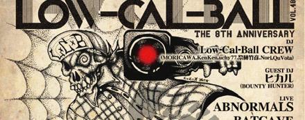 Low-Cal-Ball vol.48