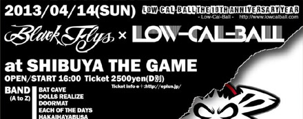 Low-Cal-Ball The 10th Anniversary Year BLACK FLYS x Low-Cal-Ball