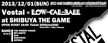 Low-Cal-Ball The 10th Anniversary Year VESTAL x Low-Cal-Ball