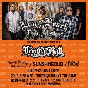 Long Beach Dub Allstars JAPAN Tour - Low-Cal-Ball × SHIBUYA THE GAME